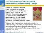 acceleration studies our historical understanding of accelerating change