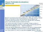 classic predictable accelerations moore s law