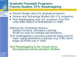 graduate foresight programs futures studies sts roadmapping
