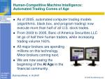human competitive machine intelligence automated trading comes of age