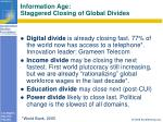 information age staggered closing of global divides