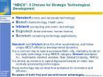 nbics 5 choices for strategic technological development