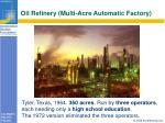 oil refinery multi acre automatic factory