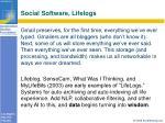 social software lifelogs