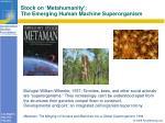stock on metahumanity the emerging human machine superorganism