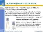 the start of symbiosis the digital era