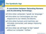 the symbiotic age