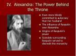iv alexandra the power behind the throne