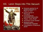 xii lenin steps into this vacuum