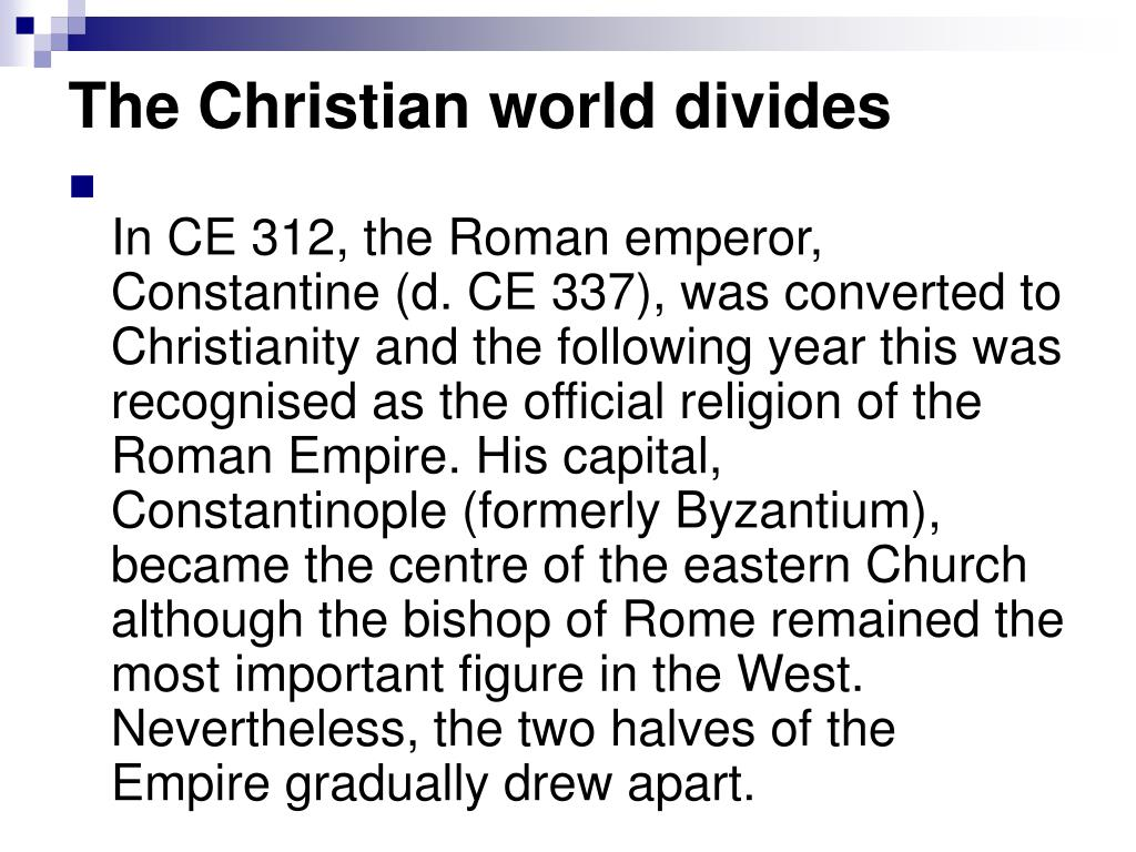 The Christian world divides