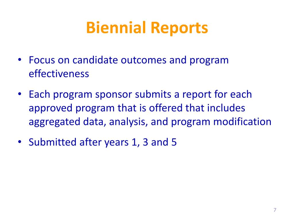 Biennial Reports