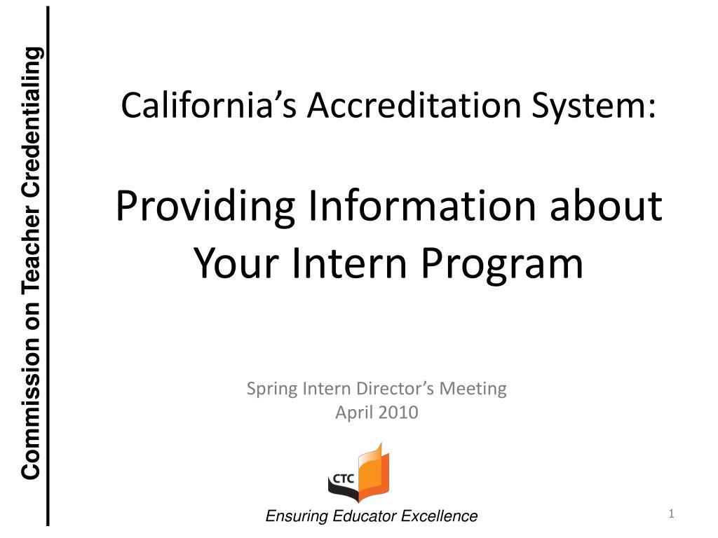 California's Accreditation System: