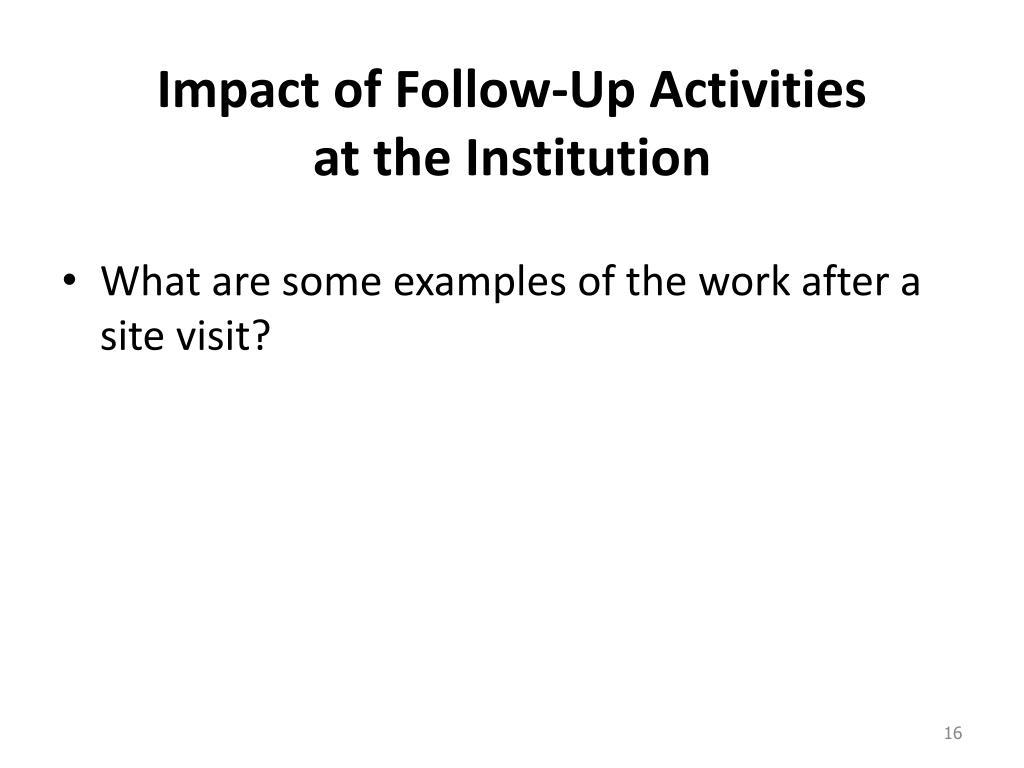 Impact of Follow-Up Activities