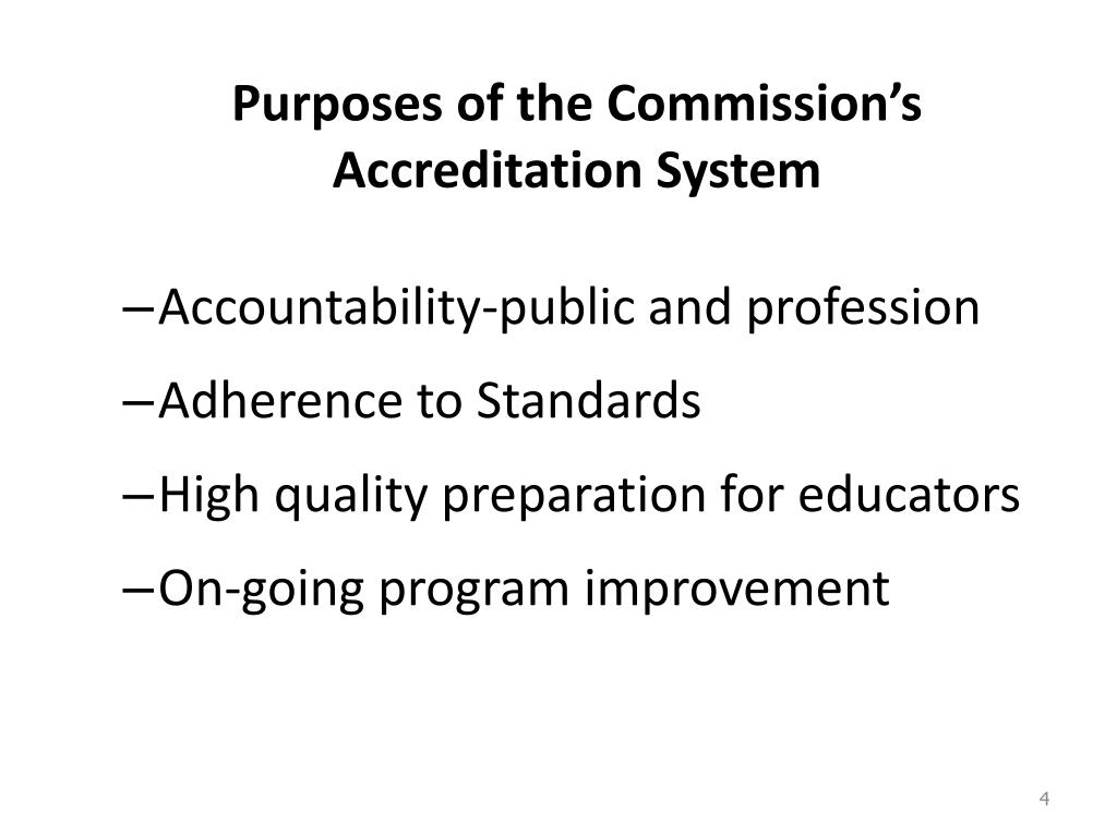Purposes of the Commission's Accreditation System