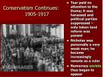 conservatism continues 1905 1917