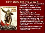 lenin steps into this vacuum