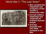 world war i the last straw