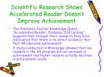 scientific research shows accelerated reader doesn t improve achievement