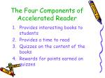 the four components of accelerated reader