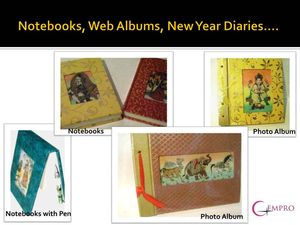 Notebooks, Web Albums, New Year Diaries….