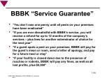 bbbk service guarantee