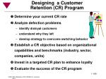 designing a customer retention cr program