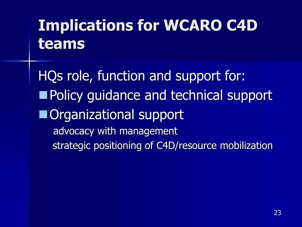 Implications for WCARO C4D teams