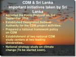 cdm sri lanka important initiatives taken by sri lanka