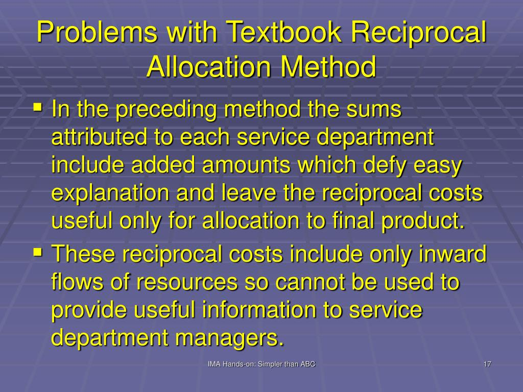 Problems with Textbook Reciprocal Allocation Method