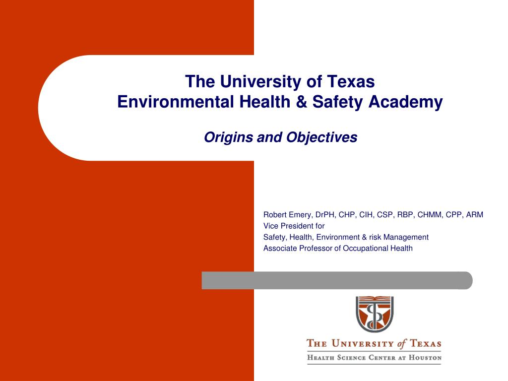 the university of texas environmental health safety academy origins and objectives l.