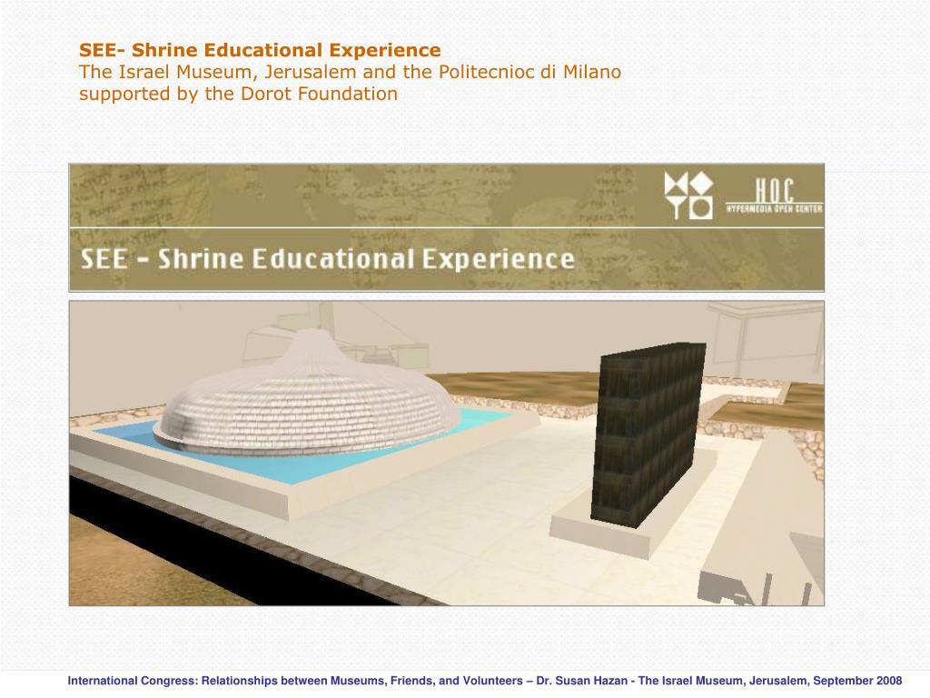 SEE- Shrine Educational Experience