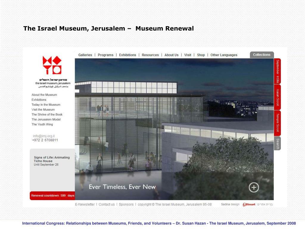The Israel Museum, Jerusalem –  Museum Renewal
