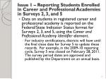 issue 1 reporting students enrolled in career and professional academies in surveys 2 3 and 5