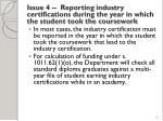 issue 4 reporting industry certifications during the year in which the student took the coursework