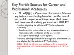 key florida statutes for career and professional academies9