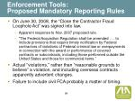 enforcement tools proposed mandatory reporting rules50