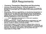 bsa requirements
