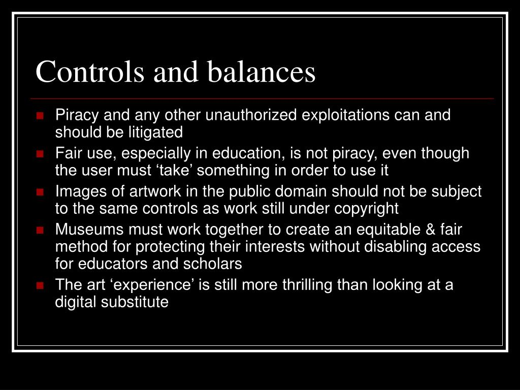 Controls and balances