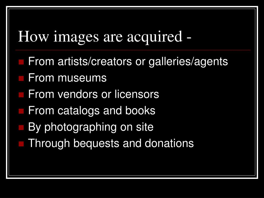 How images are acquired -