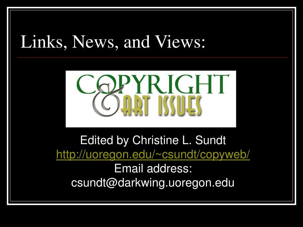 Links, News, and Views: