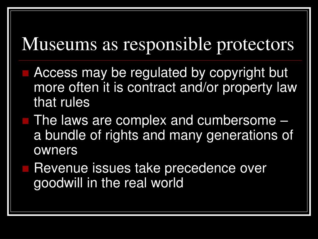 Museums as responsible protectors