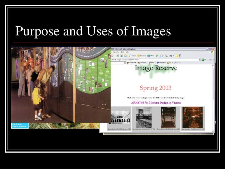 Purpose and uses of images
