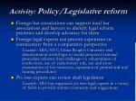 activity policy legislative reform
