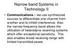 narrow band systems in technology ii
