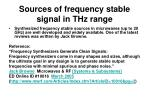 sources of frequency stable signal in thz range