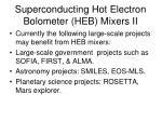 superconducting hot electron bolometer heb mixers ii