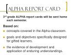 alpha report card