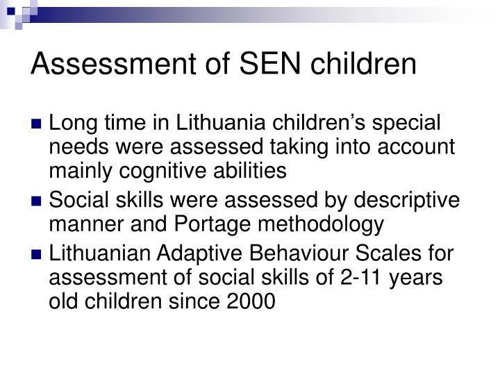 Assessment of sen children