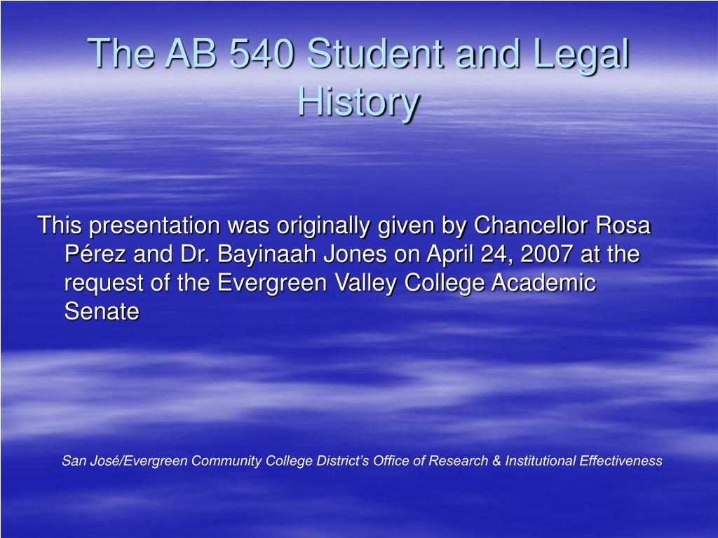 the ab 540 student and legal history l.