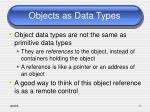 objects as data types